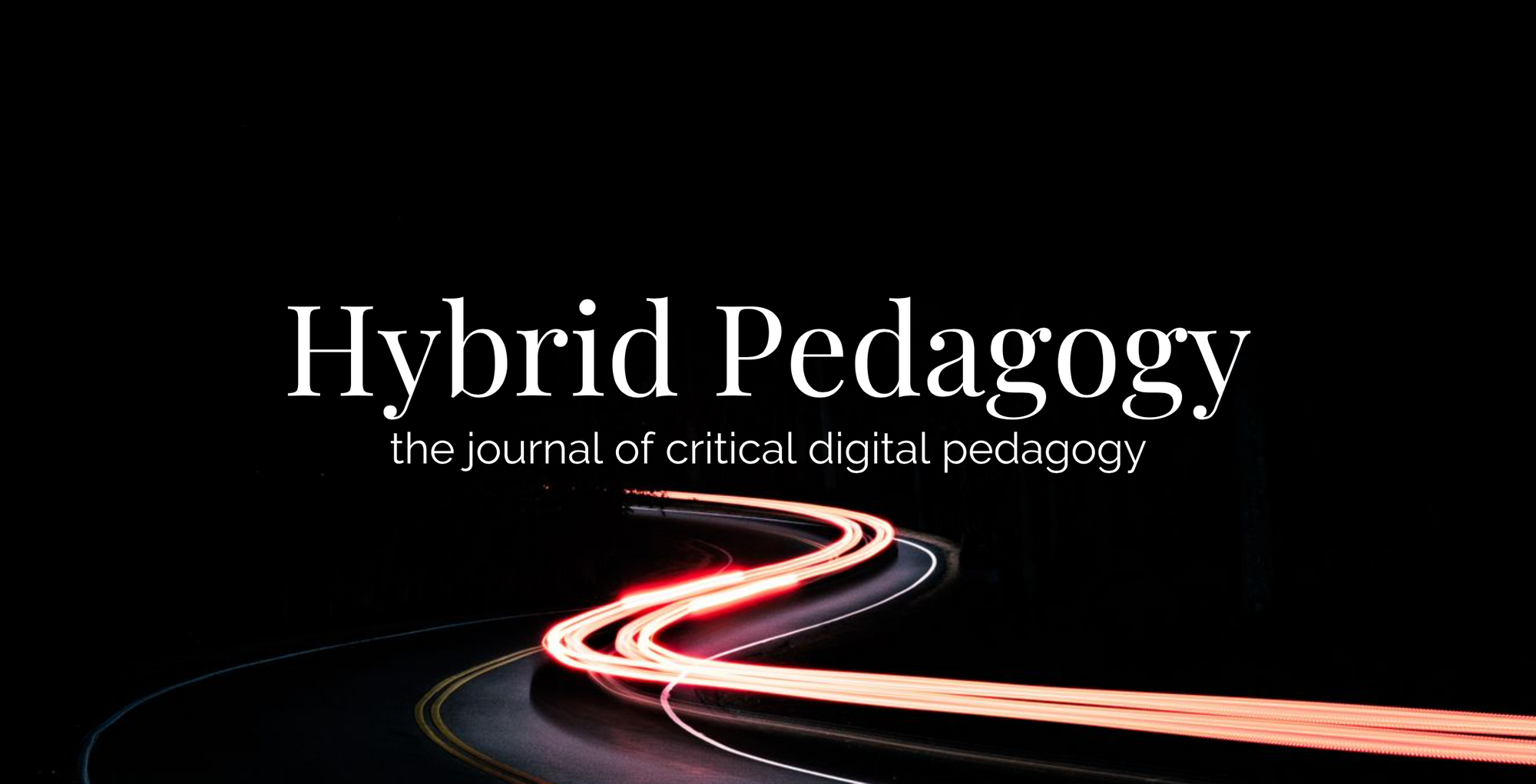 Hybrid Pedagogy: the journal of critical digital pedagogy