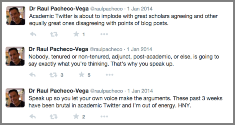 Tweets from Raul Pacheco-Vega encouraging academics to speak their minds and stand up for themselves.