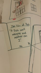 """marker sketch of quote from Tao of Pooh: """"A fish can't whistle and neither can I."""" Above the text, a bloodied stick-figure body defenestrates."""